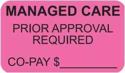 Communication Label Fl Pink/Bk Managed Care