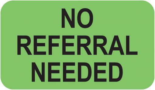 Communication Label Fl Green/Bk No Referral Needed